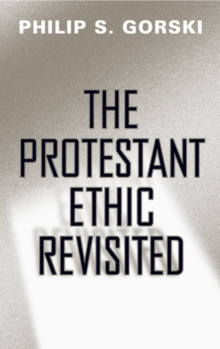 The Protestant Ethic Revisited, Paperback Book