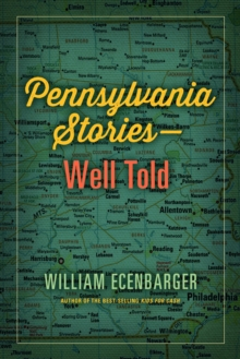 Pennsylvania Stories--Well Told, PDF eBook