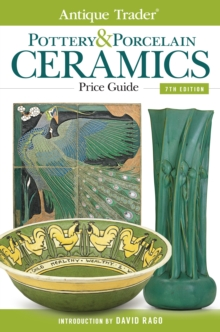 Antique Trader Pottery & Porcelain Ceramics Price Guide, Paperback Book
