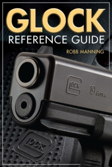 Glock Reference Guide, Paperback Book