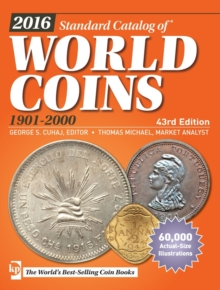 2016 Standard Catalog of World Coins 1901-2000, Paperback Book