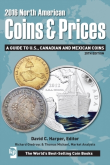 2016 North American Coins & Prices : A Guide to U.S., Canadian and Mexican Coins, Paperback Book