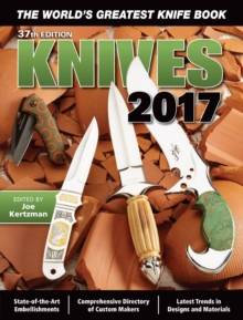 Knives 2017 : The World's Greatest Knife Book, Paperback Book