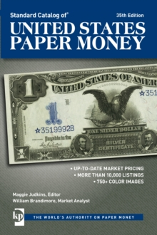 Standard Catalog of United States Paper Money, Paperback / softback Book