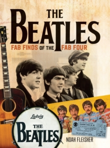The Beatles - Fab Finds of the Fab Four, Paperback / softback Book