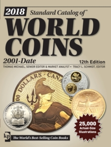 2018 Standard Catalog of World Coins, 2001-Date, Paperback Book