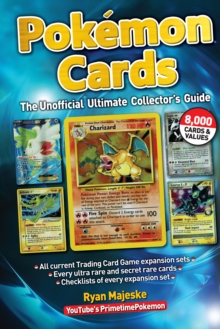 Pokemon Cards : The Unofficial Ultimate Collector's Guide, Hardback Book