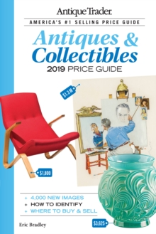 Antique Trader Antiques & Collectibles Price Guide 2019, Paperback / softback Book