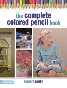 The Complete Colored Pencil Book, Paperback / softback Book