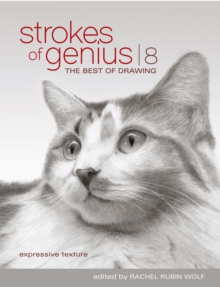 Strokes of Genius 8-Expressive Texture : The Best of Drawing, Hardback Book