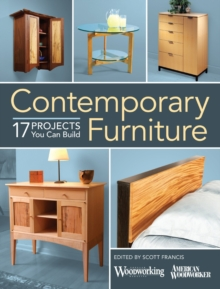 Contemporary Furniture : 17 Elegant Projects You Can Build, Paperback Book