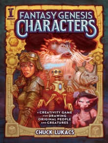 Fantasy Genesis Characters : A creativity game for drawing original people and creatures, Paperback Book