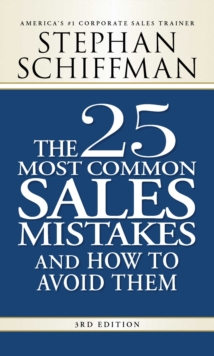 The 25 Most Common Sales Mistakes and How to Avoid Them : . . . And How to Avoid Them, EPUB eBook