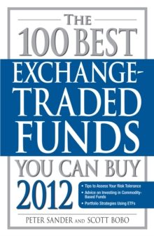 The 100 Best Exchange-Traded Funds You Can Buy, Paperback Book