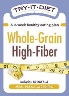 Try-It Diet - Whole-Grain, High Fiber : A two-week healthy eating plan, EPUB eBook