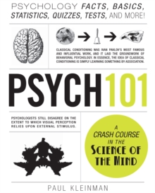Psych 101 : Psychology Facts, Basics, Statistics, Tests, and More!, Hardback Book