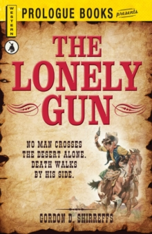 The Lonely Gun, EPUB eBook