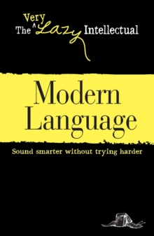 Modern Language : Sound smarter without trying harder, EPUB eBook