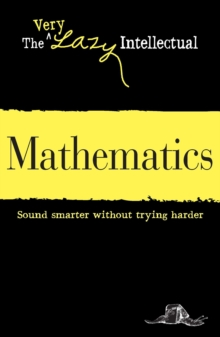 Mathematics : Sound smarter without trying harder, EPUB eBook