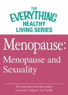 Menopause: Menopause and Sexuality : The most important information you need to improve your health, EPUB eBook