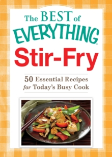 Stir-Fry : 50 Essential Recipes for Today's Busy Cook, EPUB eBook