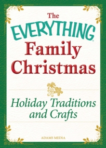 Holiday Traditions and Crafts : Celebrating the magic of the holidays, EPUB eBook