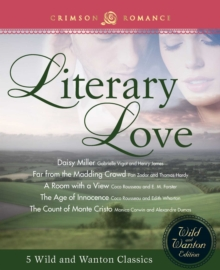 Literary Love : 5 Wild and Wanton Classics, EPUB eBook