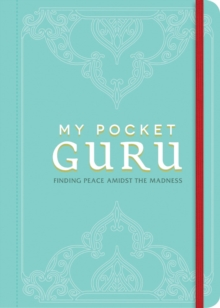 My Pocket Guru : Find Peace Amidst the Madness, Paperback Book