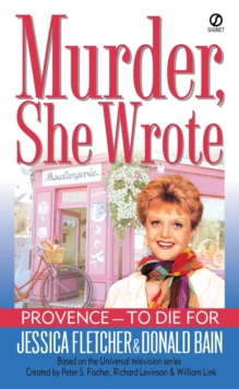 Murder, She Wrote:  Provence--To Die For, EPUB eBook