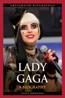 Lady Gaga: A Biography, EPUB eBook