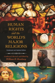Human Rights and the World's Major Religions, 2nd Edition : Condensed and Updated Edition, EPUB eBook