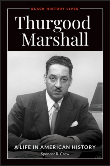 Thurgood Marshall: A Life in American History, EPUB eBook
