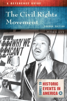 The Civil Rights Movement: A Reference Guide, 2nd Edition, EPUB eBook