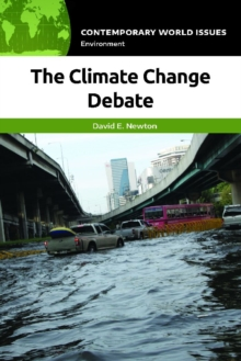 The Climate Change Debate: A Reference Handbook, EPUB eBook