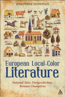 European Local-Color Literature : National Tales, Dorfgeschichten, Romans Champetres, PDF eBook