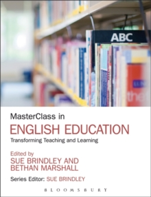 MasterClass in English Education : Transforming Teaching and Learning, Paperback Book