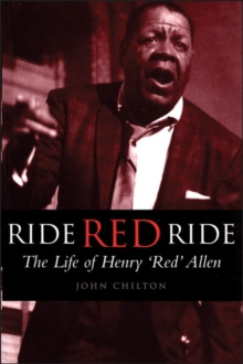 Ride, Red, Ride : The Life of Henry 'Red' Allen, PDF eBook