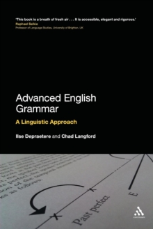 Advanced English Grammar : A Linguistic Approach, Paperback Book