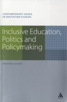 Inclusive Education, Politics and Policymaking, Paperback Book