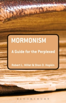 Mormonism: A Guide for the Perplexed, Paperback Book