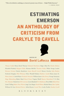 Estimating Emerson : An Anthology of Criticism from Carlyle to Cavell, Paperback / softback Book