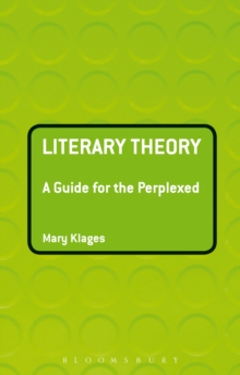 Literary Theory: A Guide for the Perplexed, PDF eBook