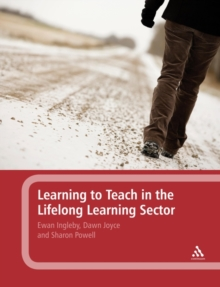 Learning to Teach in the Lifelong Learning Sector, Paperback Book