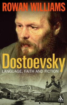 Dostoevsky : Language, Faith and Fiction, Paperback / softback Book