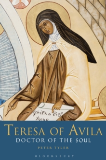 Teresa of Avila : Doctor of the Soul, Paperback Book