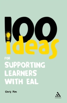 100 Ideas for Supporting Learners with EAL, Paperback / softback Book