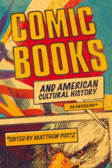 Comic Books and American Cultural History : An Anthology, PDF eBook