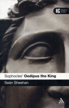 Sophocles' 'Oedipus the King' : A Reader's Guide, Paperback Book