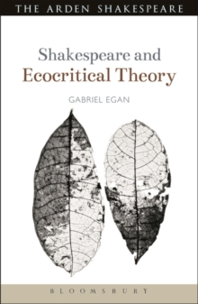 Shakespeare and Ecocritical Theory, Paperback / softback Book