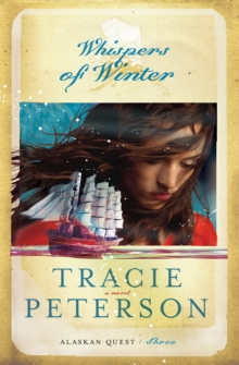 Whispers of Winter (Alaskan Quest Book #3), EPUB eBook
